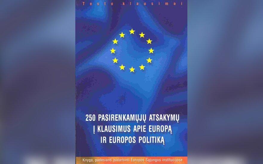 """J.Depondt """"250 pasirenkamųjų atsakymų į klausimus apie Europą ir Europos politiką"""""""