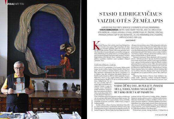 Garsiausias šiuo metu Lenkijoje gyvenantis lietuvių menininkas Stasys Eidrigevičius sako iškart pajutęs, kad čia cirkuliuoja kita energija – viskas laisviau, gyviau, ekspresyviau ir, žinoma, greičiau