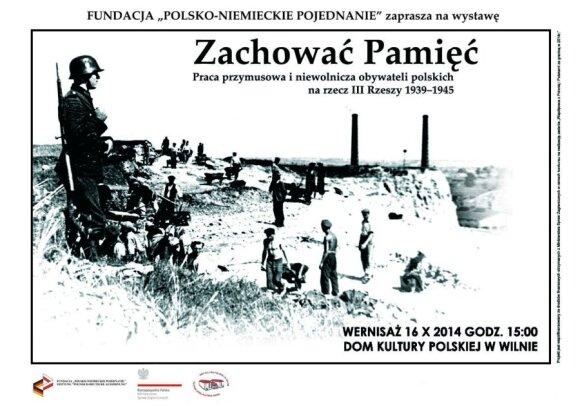 Zachować pamięć. Praca przymusowa i niewolnicza obywateli polskich na rzecz III Rzeszy w latach 1939-1945