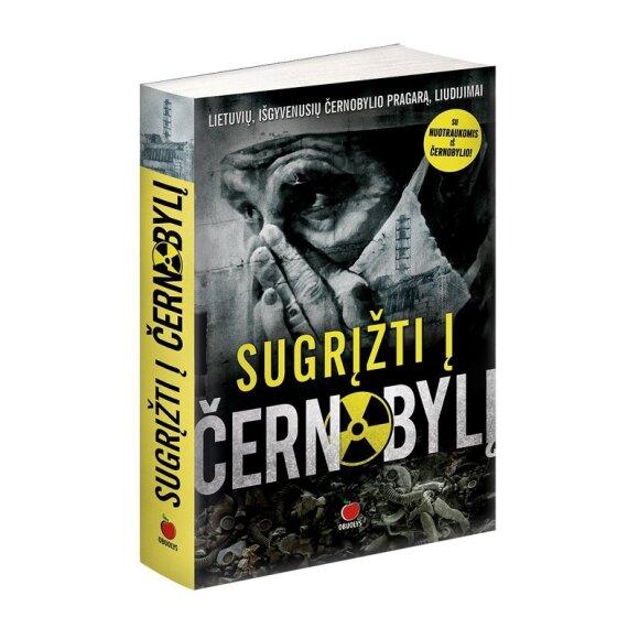 """Knyga """"Sugrįžti į Černobylį"""""""