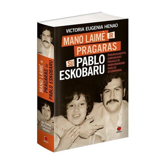 Mano laimė ir pragaras su Pablo Escobaru