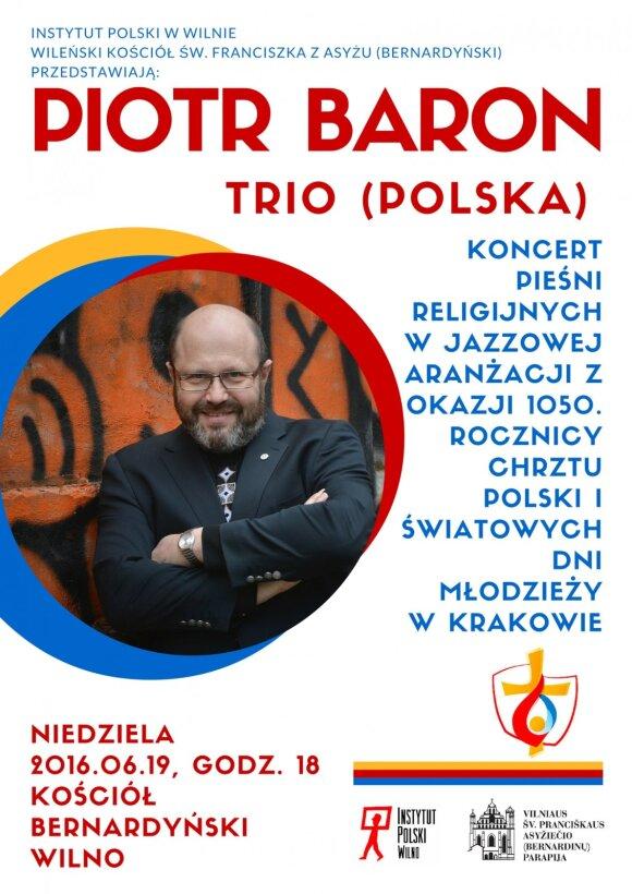 """""""Trio Piotra Barona"""" w Kościele Św. Franciszka w Wilnie"""
