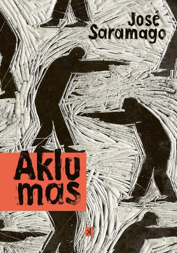"""J. Saramago romanas """"Aklumas"""""""