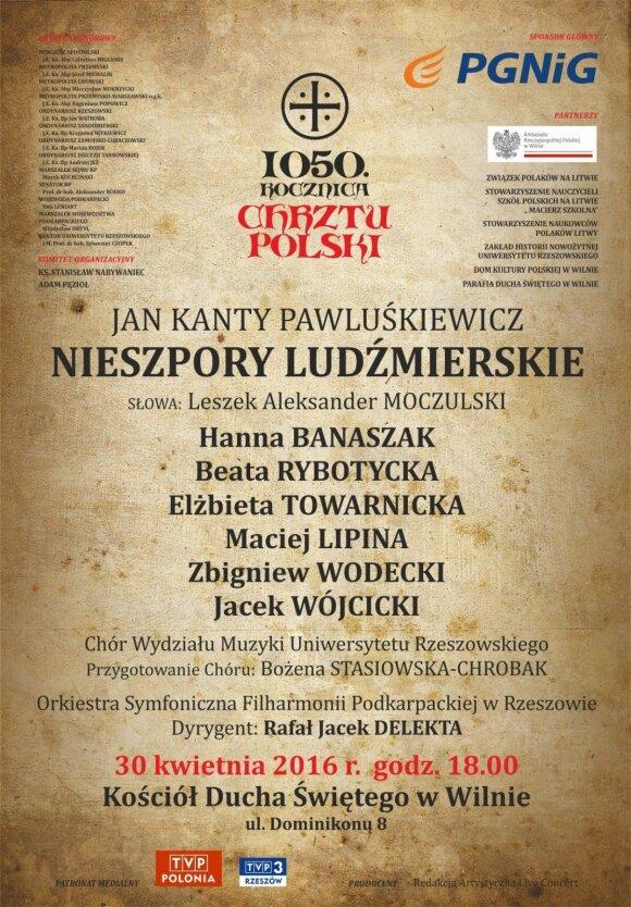 """Koncert z okazji 1050-lecia Chrztu Polski - Oratorium """"Nieszpory Ludźmierskie"""""""