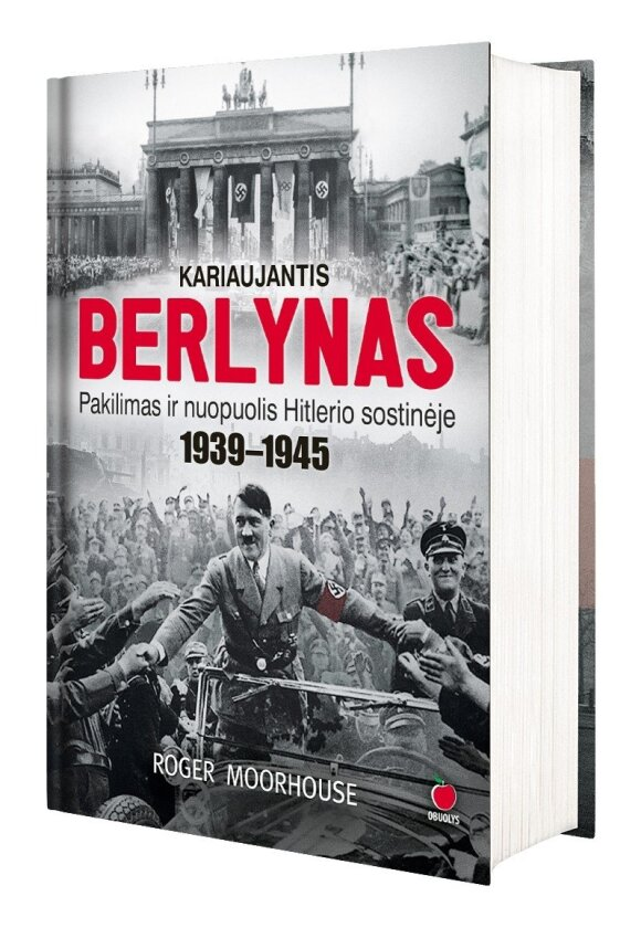 """Knygos """"kariaujantis Berlynas"""" viršelis, leidyklos """"Obuolys"""" nuotr."""