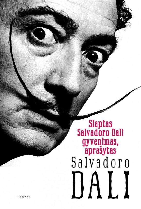 "Knygos """"Slaptas Salvadoro Dalí gyvenimas, aprašytas Salvadoro Dalí"" viršelis"