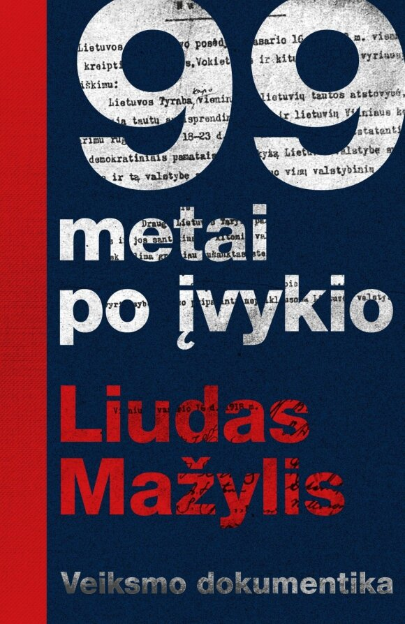 """Knygos """"99 metai po įvykio"""" viršelis // Leidyklos """"Šviesa"""" nuotr."""