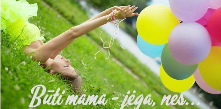 """Kodėl būti mama yra jėga? <sup><span style=""""color: #ff0000;"""">Pratęsk mintį ir laimėk dovaną!</span></sup>"""