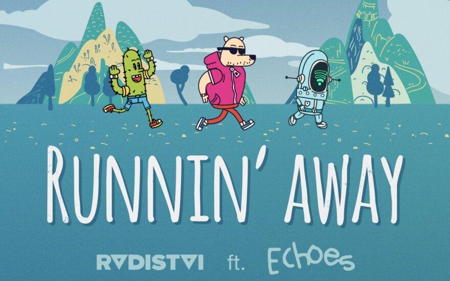 """Radistai """"Runnin' Away"""""""