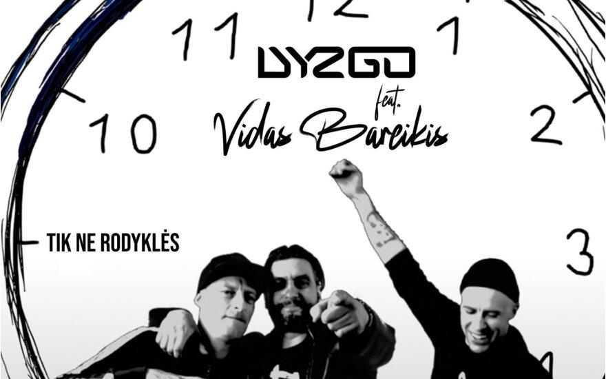 """Dzygo, Pushaz ir Vidas Bareikis pristato dainą """"Tik ne rodyklės"""""""