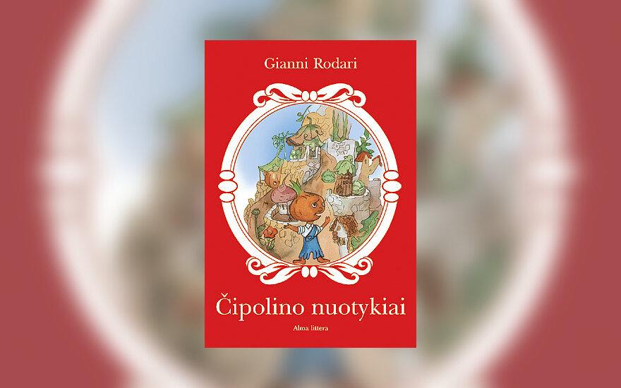 """Gianni Rodari """"Čipolino nuotykiai"""""""