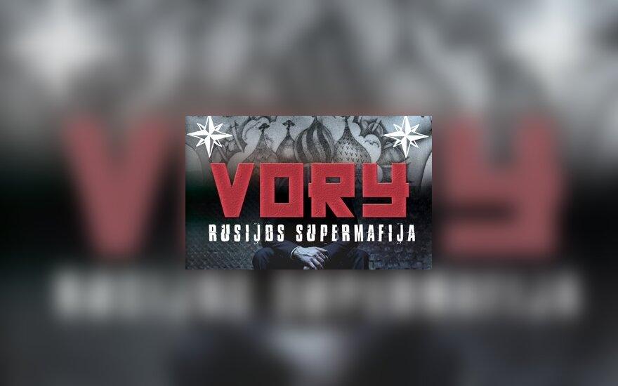 """Knygos """"Vory. Rusijos supermafija"""" viršelis"""