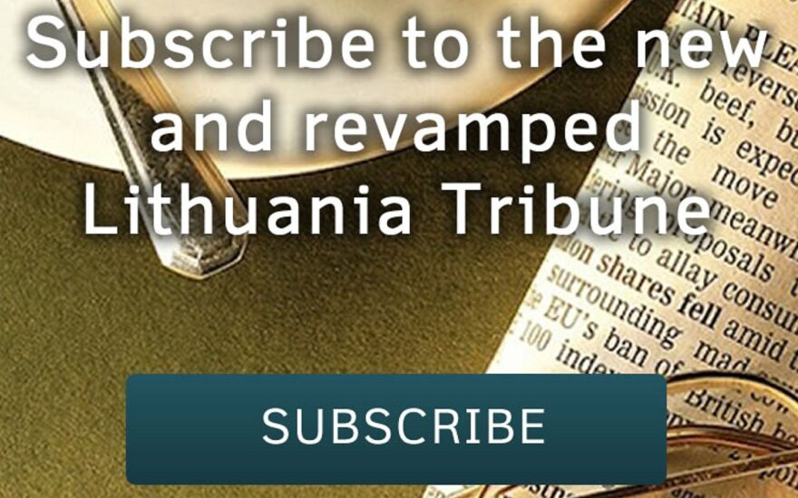 Subscribe to the new Lithuania Tribune