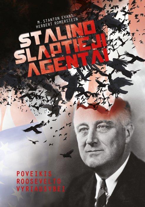 """Knygos """"Stalino slaptieji agentai. Poveikis Roosevelto vyriausybei"""" viršelis"""