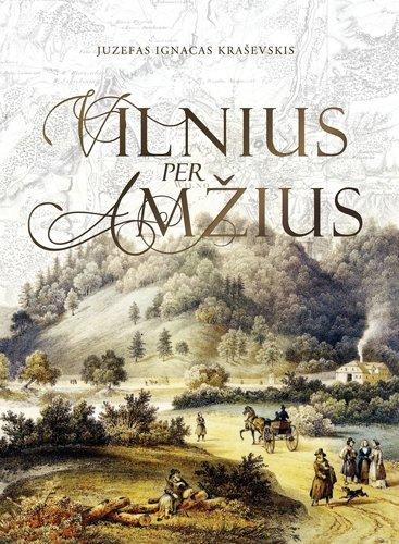 """Knygos """"Vilnius per amžius"""" viršelis"""