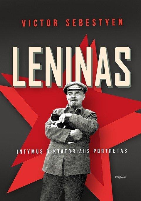"""""""Leninas: intymus diktatoriaus portretas"""""""