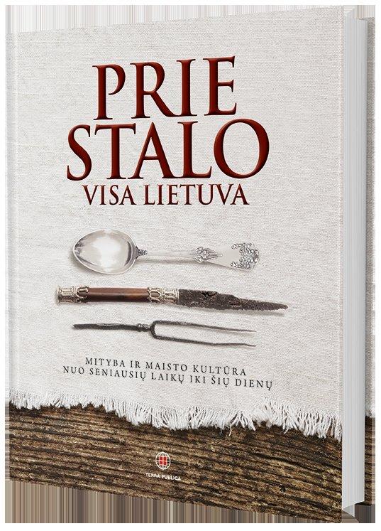 Prie stalo visa Lietuva: ką valgė mūsų protėviai Lietuvos Didžiosios Kunigaikštystės laikais?