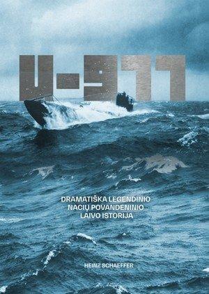 """Knygos """"U-977: dramatiška legendinio nacių povandeninio laivo istorija"""" viršelis"""